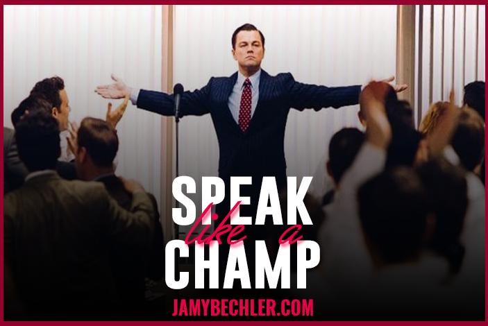 Speak like a Champ