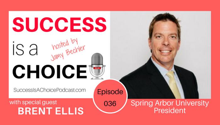 Episode 036: Spring Arbor University President Brent Ellis